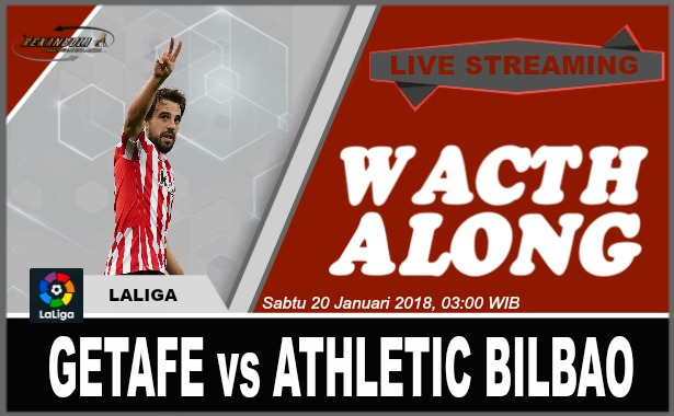 Nonton Streaming Bola La Liga Spanyol GETAFE vs ATHLETIC BILBAO Sabtu 20 Januari 2018, 03:00 WIB