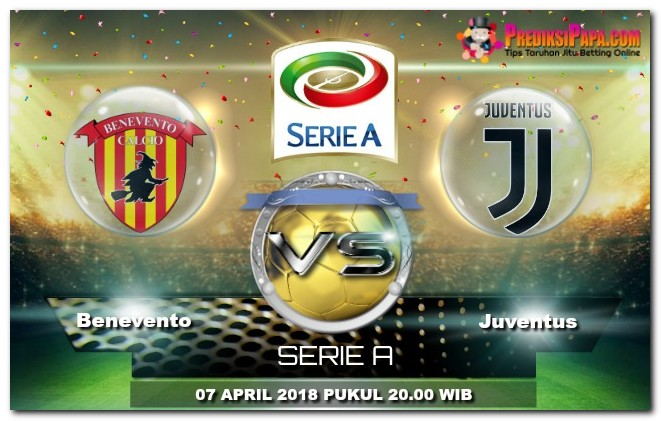 Prediksi Skor LIGA SERIE A Benevento VS Juventus 7 April 2018