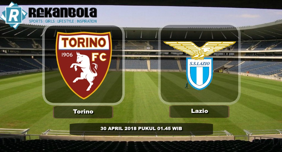 Live Streaming Serie A Italia Torino FC vs Lazio, Senin 30 April 2018