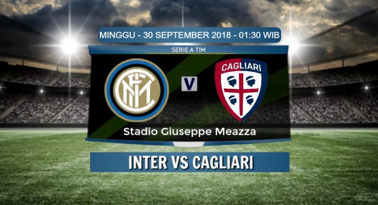 Prediksi Skor Inter vs Cagliari 30 September 2018