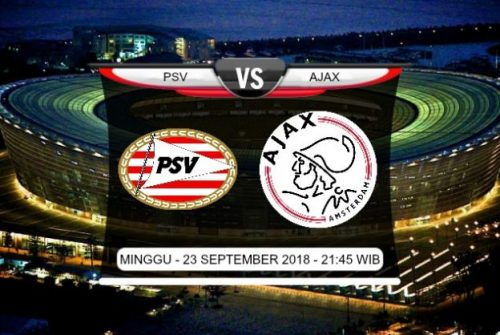 Prediksi Skor PSV vs Ajax 23 September 2018