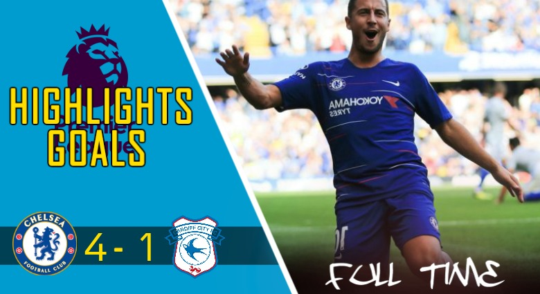 Video Gol Chelsea vs Cardiff City (4 – 1)