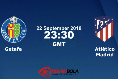 Nonton Siaran Live Streaming Getafe Vs Atlético 22 September 2018