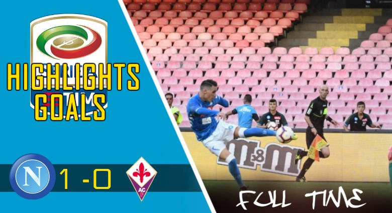 Video Gol Napoli vs Fiorentina (1 – 0)