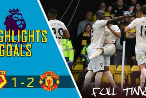 Video Gol Watford vs Manchester United (1 – 2)