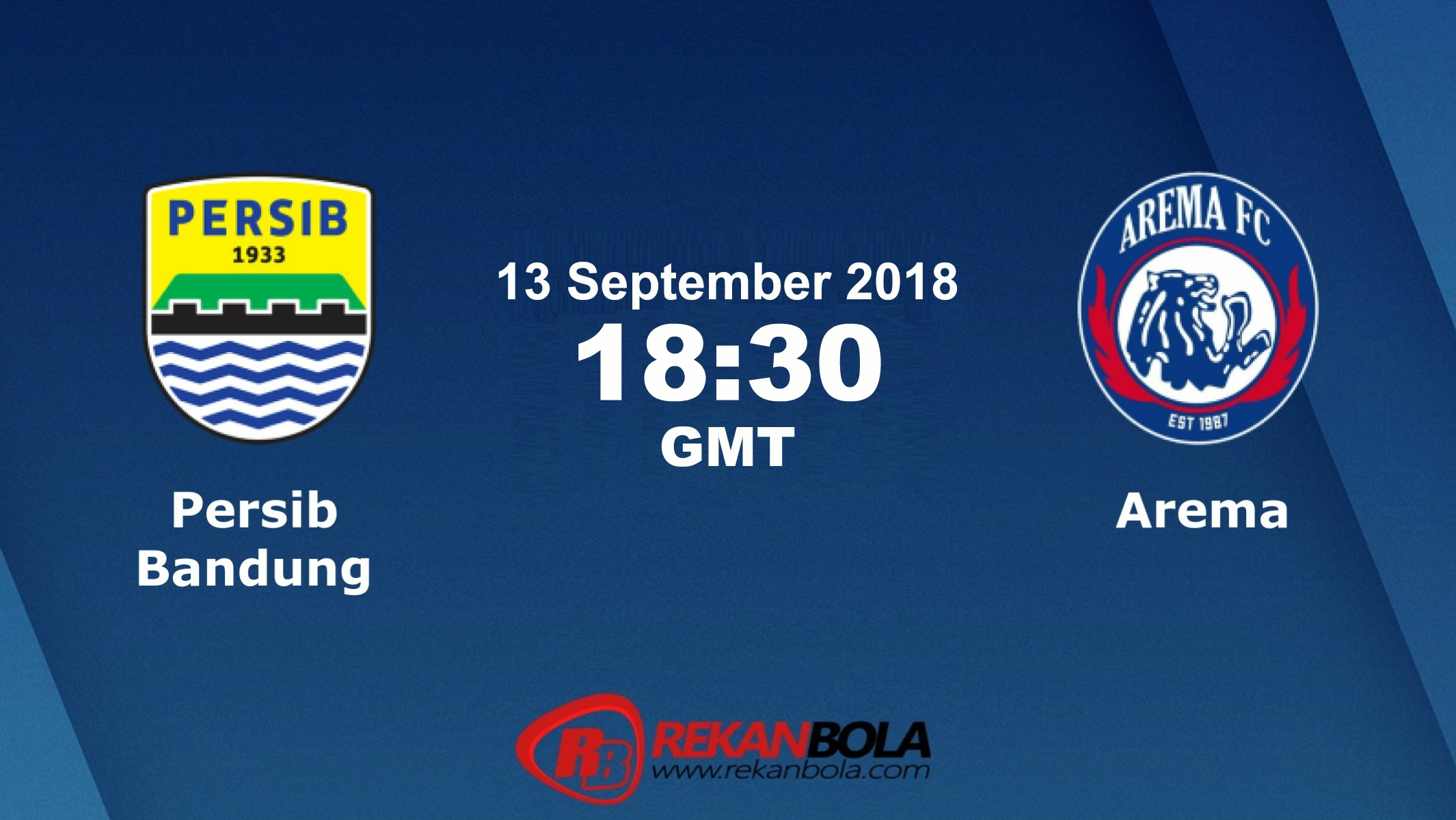 Nonton Siaran Live Streaming Persib Vs Arema 13 September 2018
