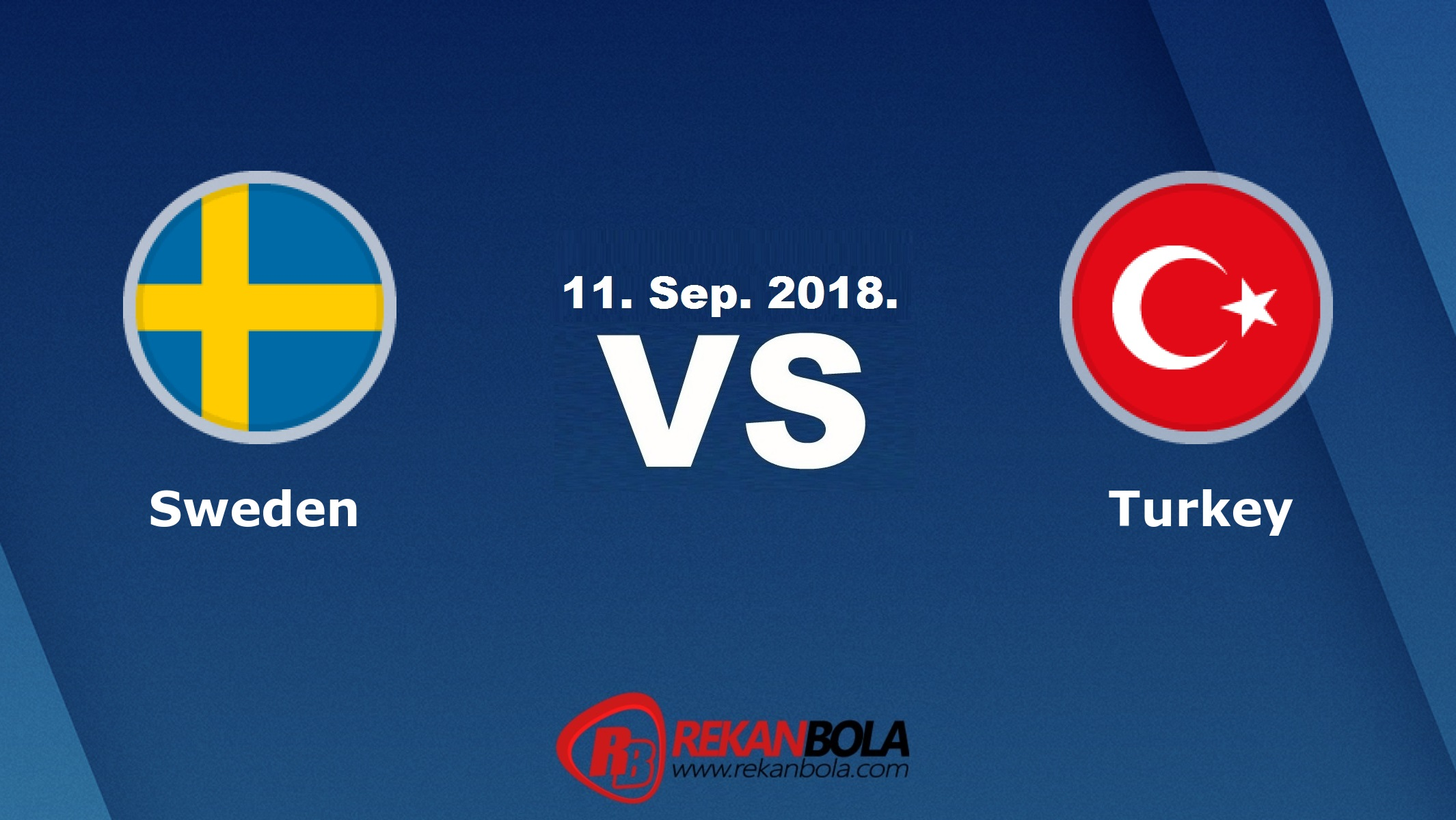 Nonton Siaran Live Streaming Swedia Vs Turki 11 September 2018