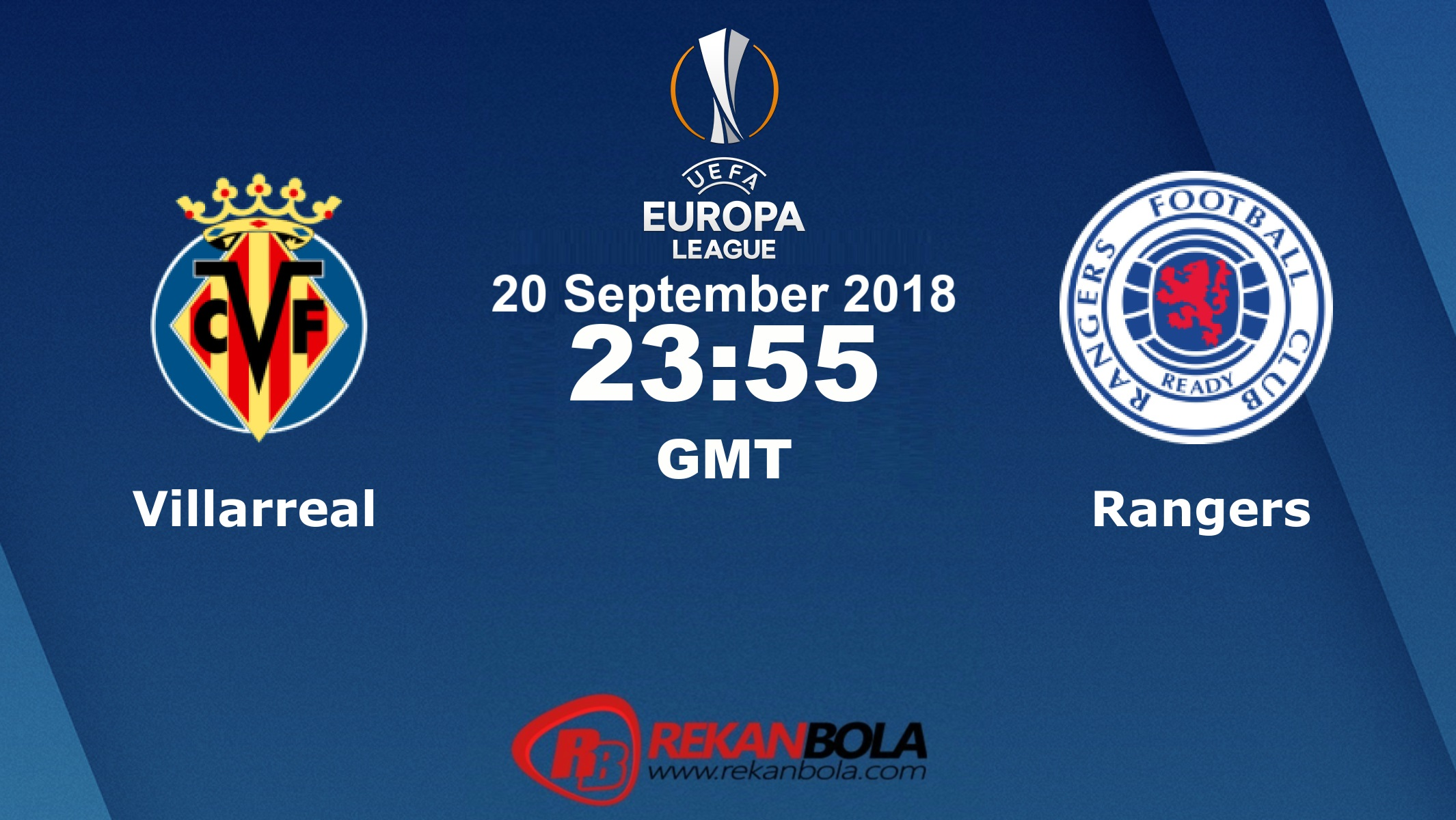Nonton Siaran Live Streaming Villarreal Vs Rangers 20 September 2018