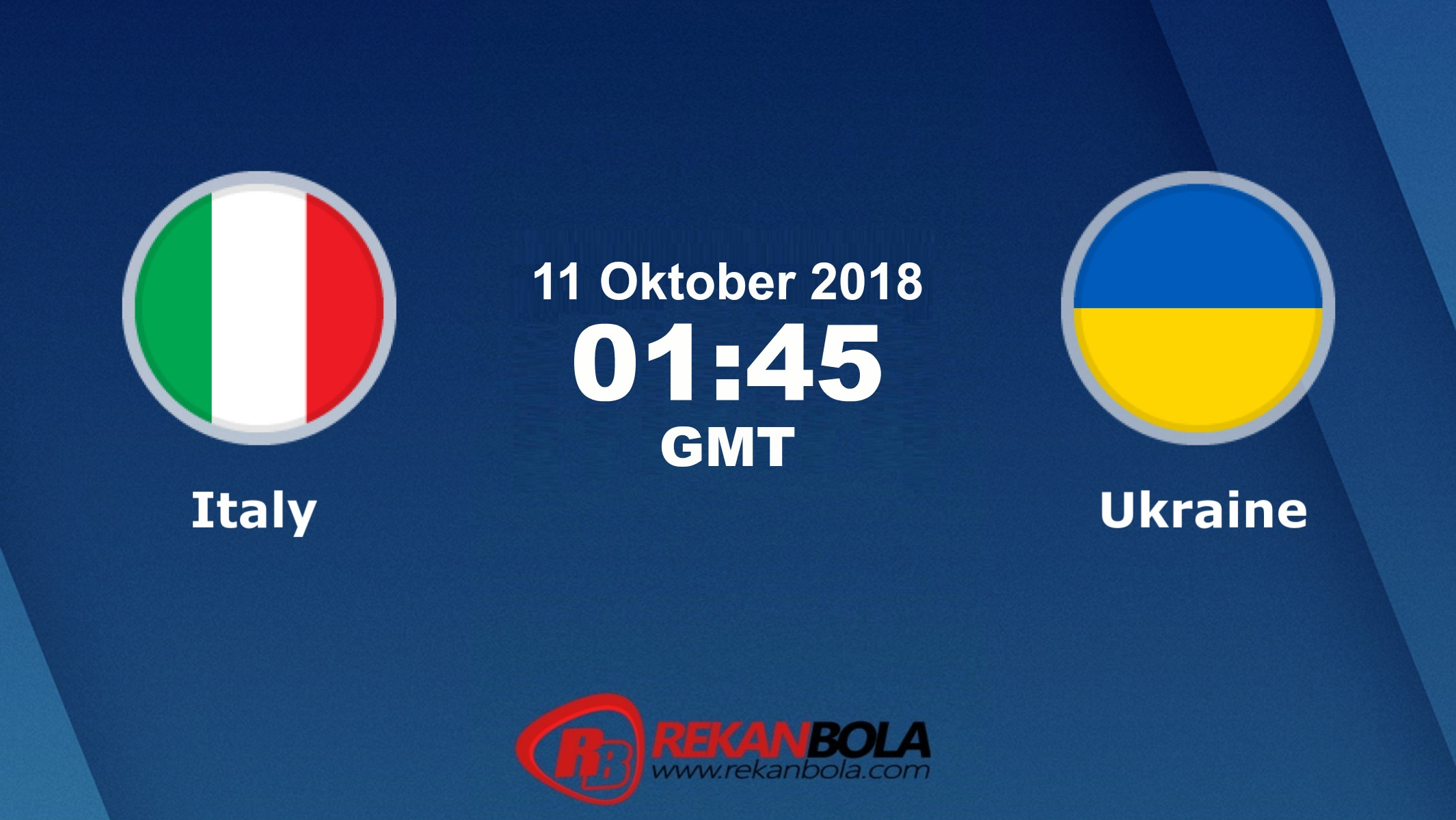 Nonton Siaran Live Streaming Italia Vs Ukraina 11 Oktober 2018