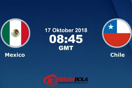 Nonton Siaran Live Streaming Meksiko Vs Chili 17 Oktober 2018
