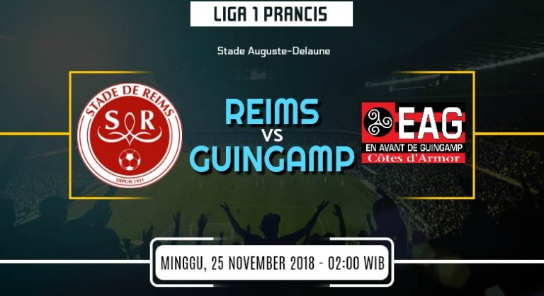 Prediksi Skor Reims vs Guingamp 25 November 2018