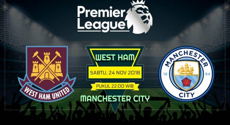 Prediksi Skor West Ham vs Manchester City 24 November 2018
