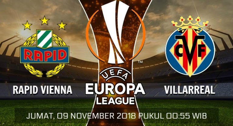 Prediksi Skor Rapid Vienna vs Villarreal 09 November 2018