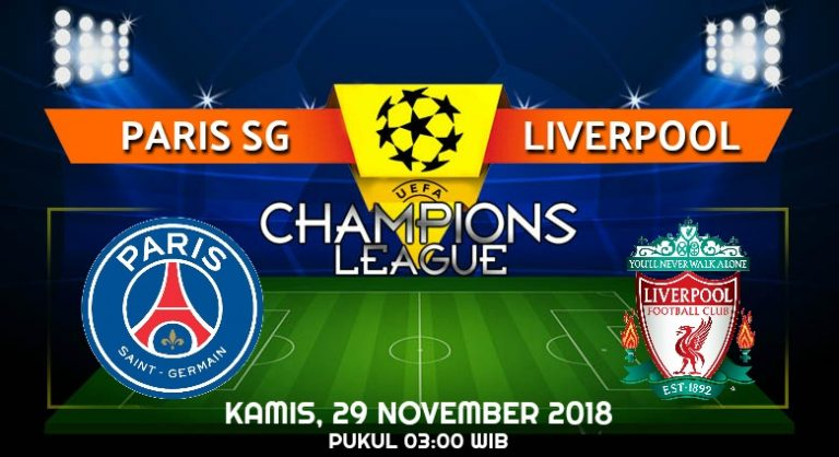 Prediksi Skor Paris SG vs Liverpool 29 November 2018
