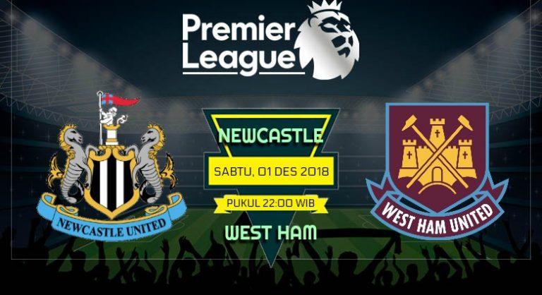 Prediksi Skor Newcastle vs West Ham 01 Desember 2018