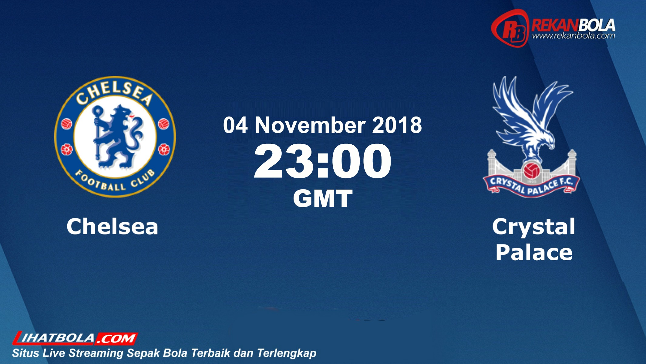 Nonton Siaran Live Streaming Chelsea Vs Crystal 04 November 2018