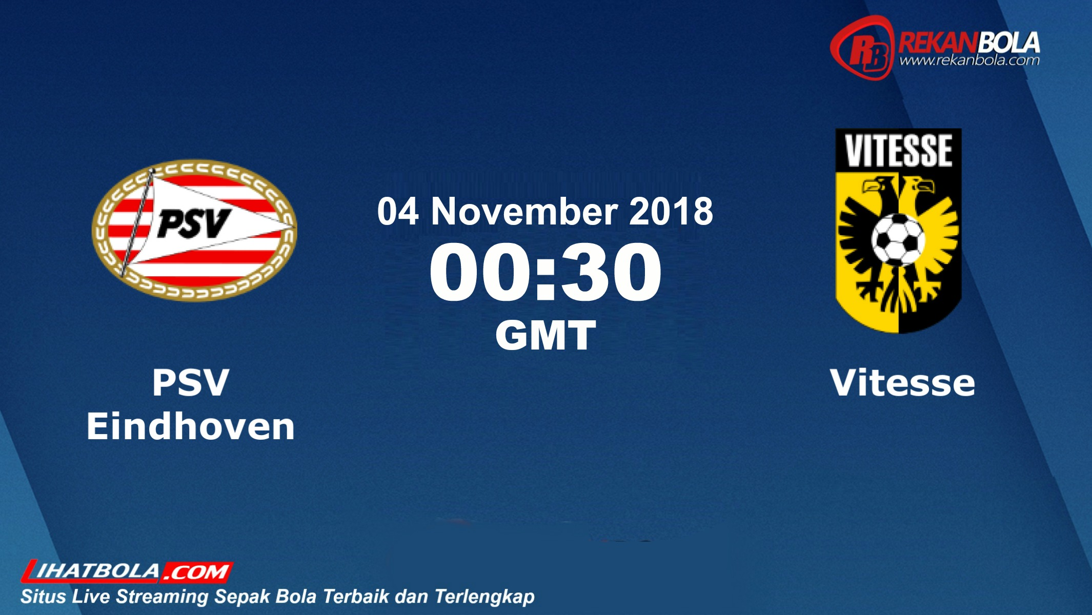 Nonton Siaran Live Streaming PSV Vs Vitesse 04 November 2018