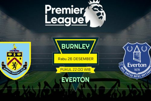 Prediksi Skor Burnley vs Everton 26 Desember 2018