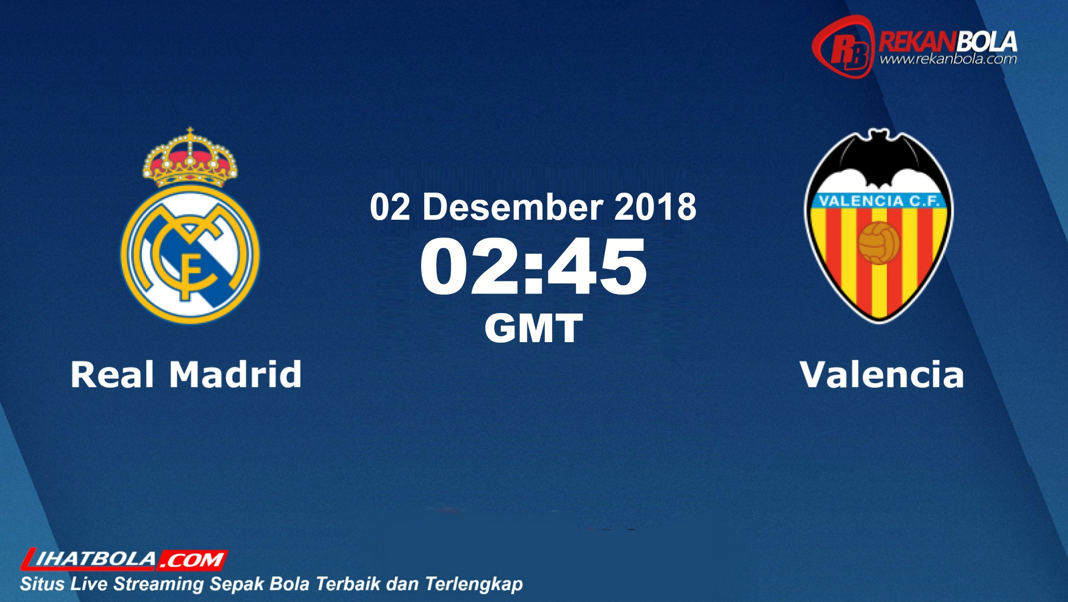 Nonton Siaran Live Streaming Madrid Vs Valencia 02 Desember 2018