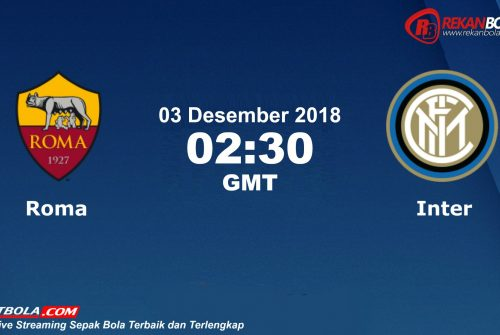 Nonton Siaran Live Streaming Roma Vs Inter 03 Desember 2018