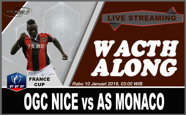Nonton Streaming Bola France – Cup OGC NICE vs AS MONACO Rabu 10 Januari 2018, 03:00 WIB