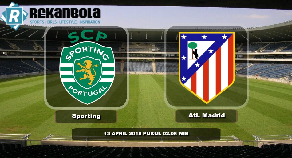 Live Streaming Liga Eropa Sporting CP vs Atletico Madrid, Jumat 13 April 2018