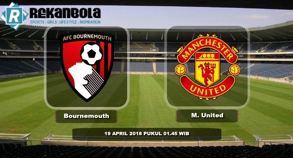 Live Streaming Liga Inggris AFC Bournemouth vs Manchester United, Kamis 19 April 2018