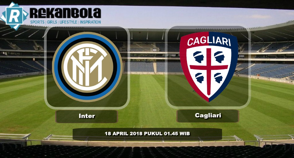 Live Streaming Serie A Italia Inter Milan vs Cagliari, Rabu 18 April 2018