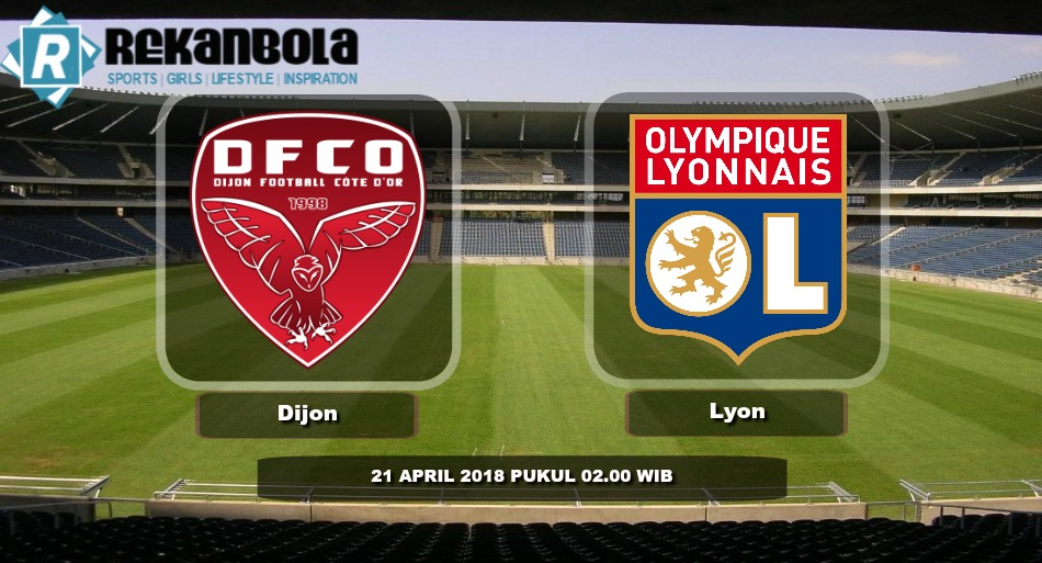 Live Streaming Liga 1 Perancis Dijon FCO vs Olympique Lyonnais, Sabtu 21 April 2018