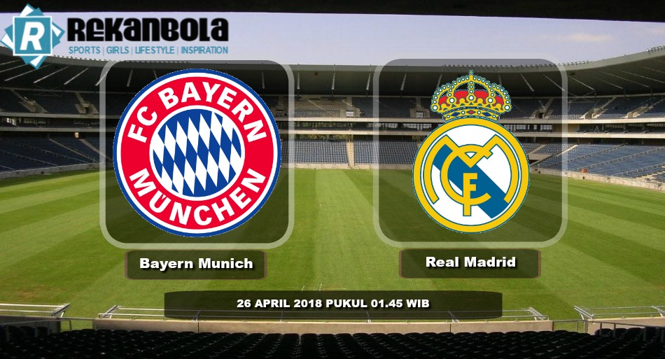 Live Streaming Liga Champions FC Bayern Munchen vs Real Madrid, Kamis 26 April 2018