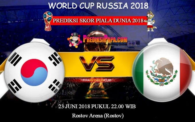 Prediksi Skor World Cup South Korea Vs Mexico 23 Juni 2018