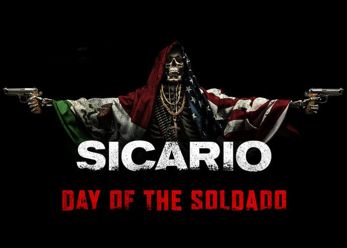 TRAILER SICARIO 2 : DAY OF THE SOLDADO AKHIRNYA RILIS !