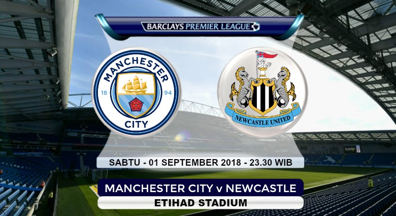 Prediksi Skor Manchester City vs Newcastle 01 September 2018