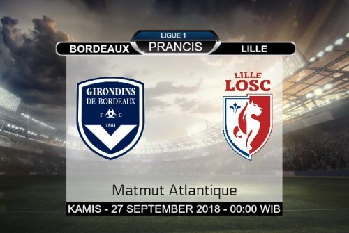 Prediksi Skor Bordeaux vs Lille 27 September 2018