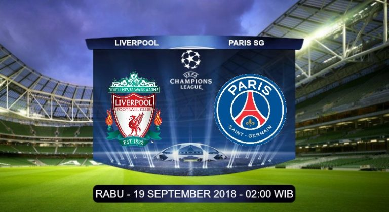 Prediksi Skor Liverpool vs Paris SG 19 September 2018
