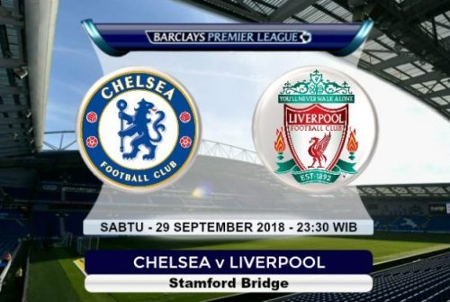 Prediksi Skor Chelsea vs Liverpool 29 September 2018