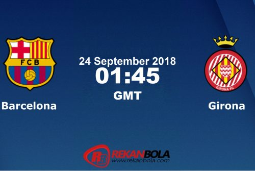 Nonton Siaran Live Streaming Barcelona Vs Girona 24 September 2018