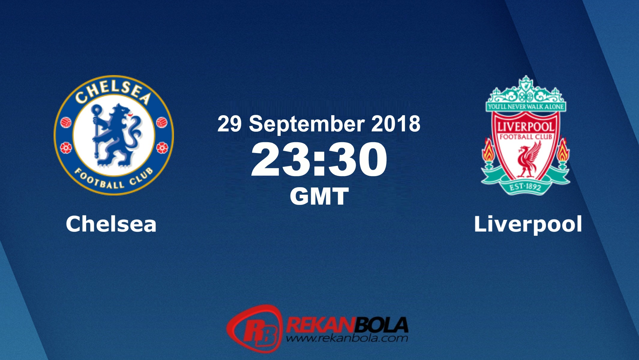 Nonton Siaran Live Streaming Chelsea Vs Liverpool 29 September 2018