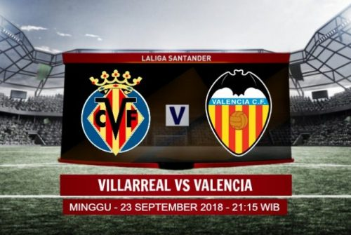 Prediksi Skor Villarreal vs Valencia 23 September 2018