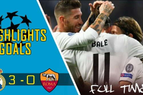 Video Gol Real Madrid vs AS Roma (3 – 0)
