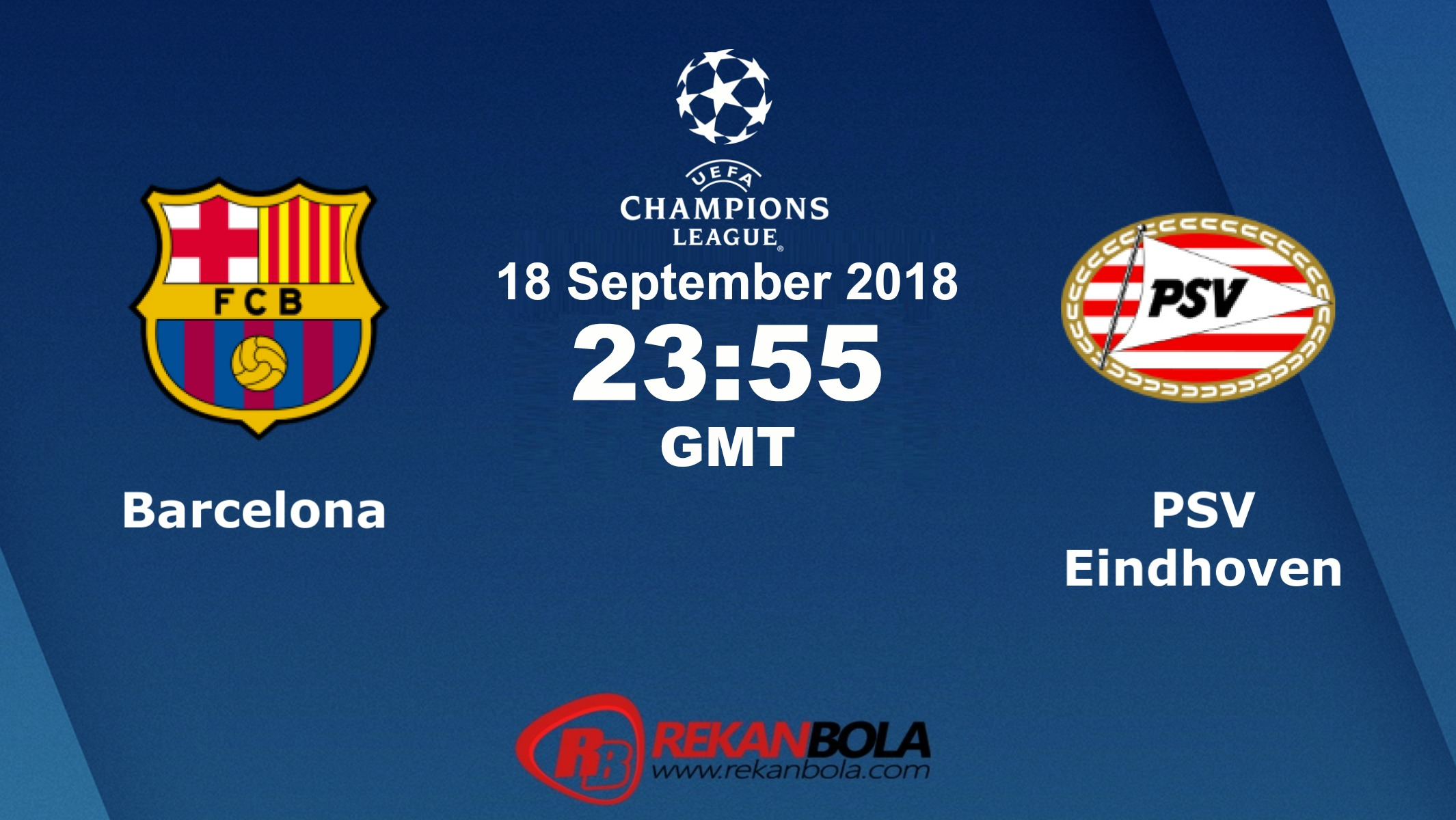 Nonton Siaran Live Streaming Barcelona Vs PSV 18 September 2018