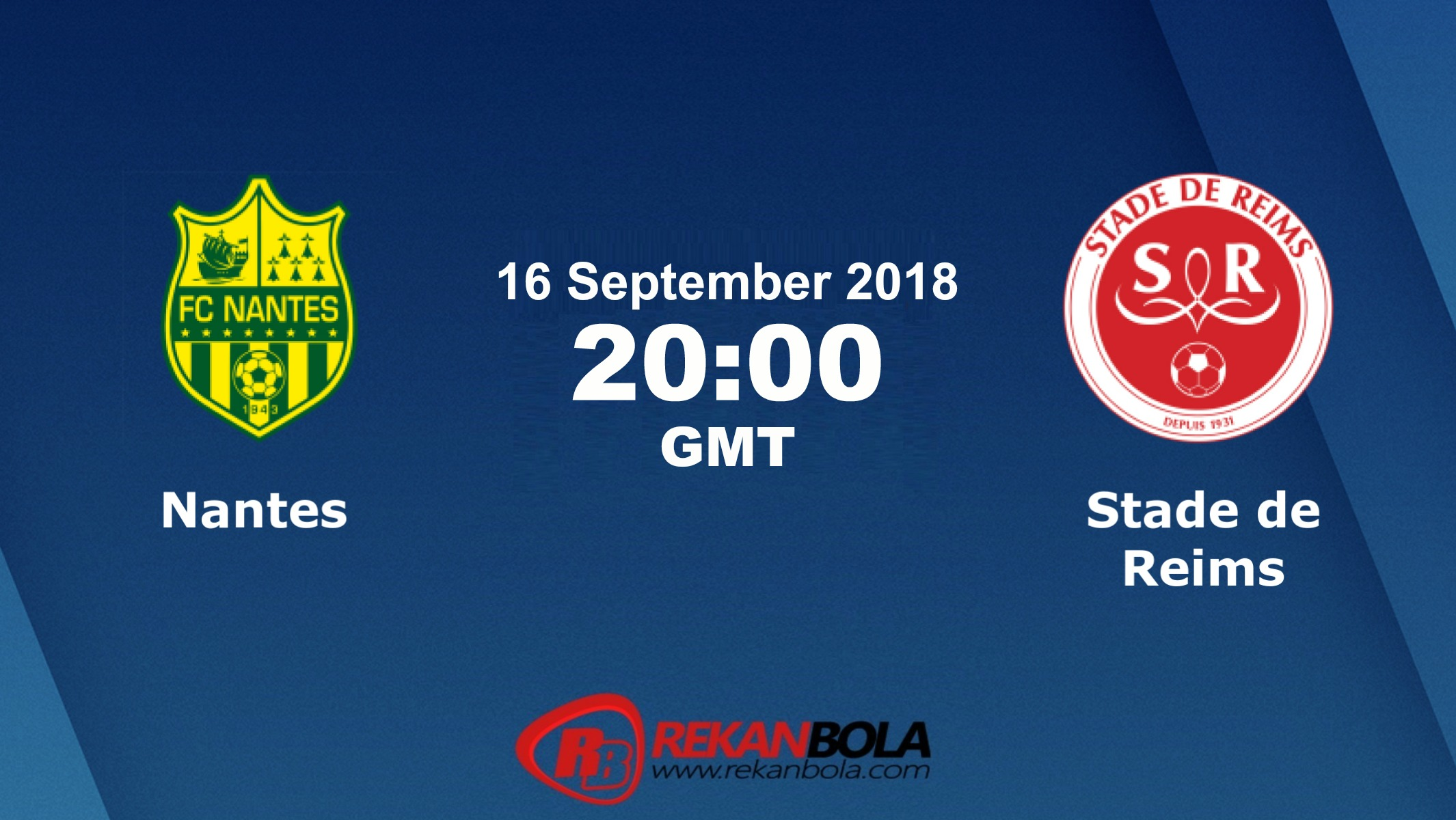 Nonton Siaran Live Streaming Nantes Vs Reims 16 September 2018