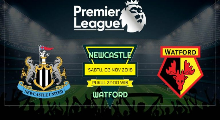 Prediksi Skor Newcastle vs Watford 03 November 2018