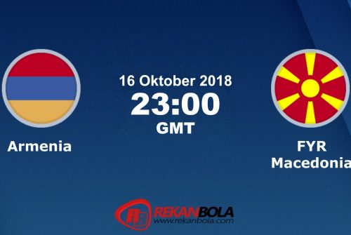 Nonton Siaran Live Streaming Armenia Vs Makedonia 16 Oktober 2018