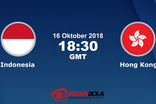 Nonton Siaran Live Streaming Indonesia Vs Hong Kong 16 Oktober 2018