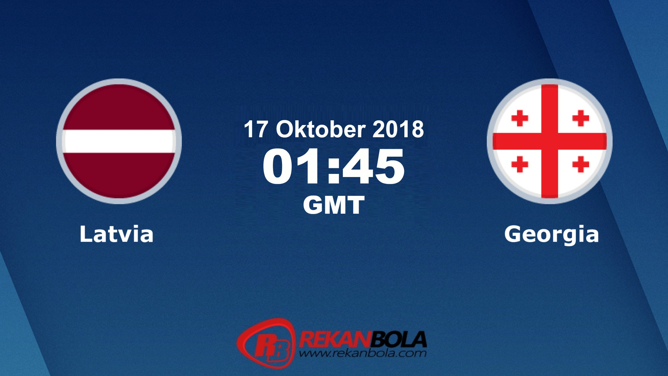 Nonton Siaran Live Streaming Latvia Vs Georgia 17 Oktober 2018