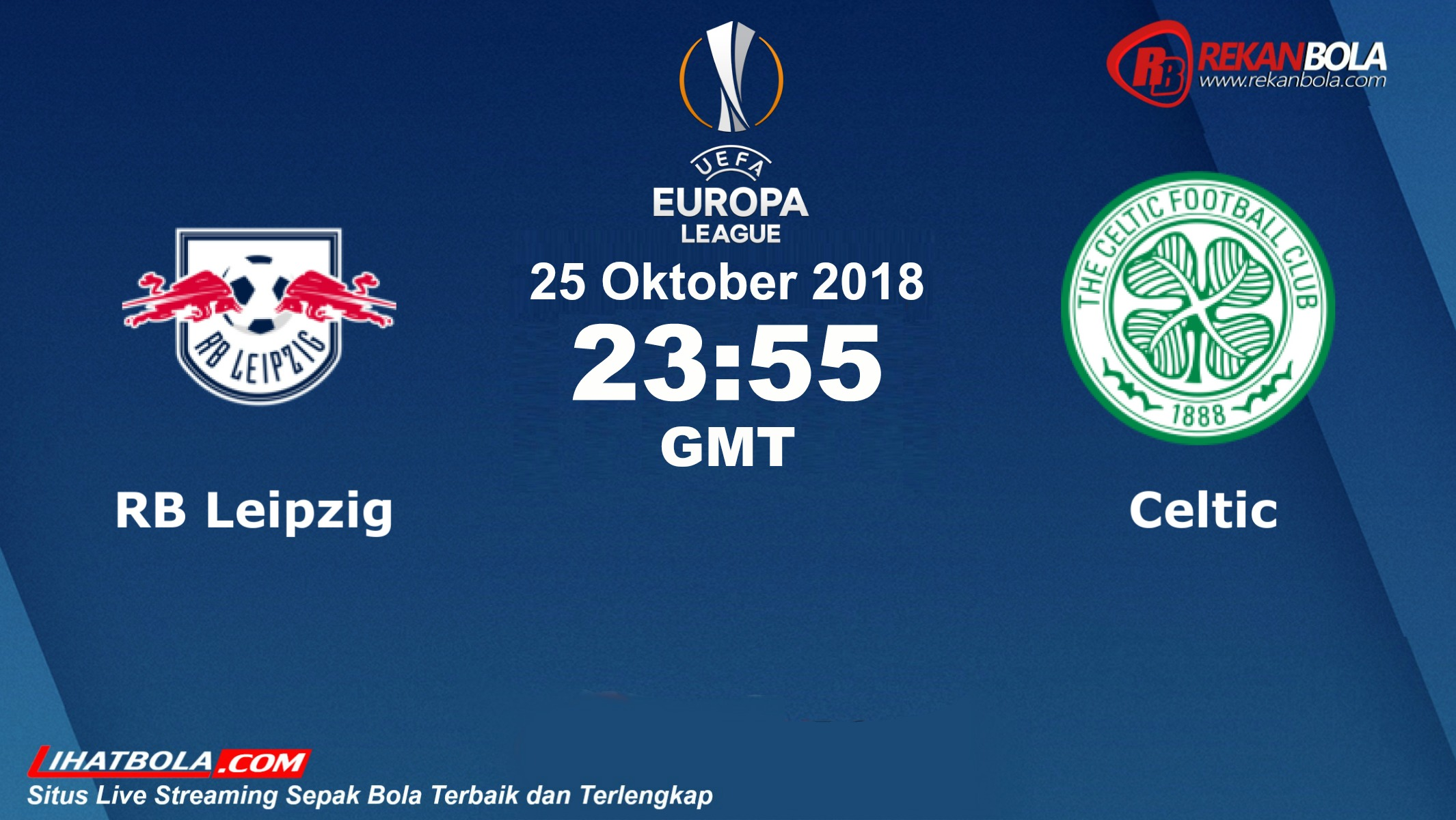 Nonton Siaran Live Streaming Leipzig Vs Celtic 25 Oktober 2018