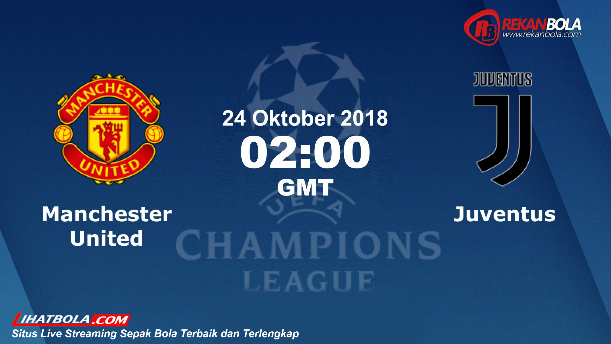 Nonton Siaran Live Streaming Man Utd Vs Juventus 24 Oktober 2018