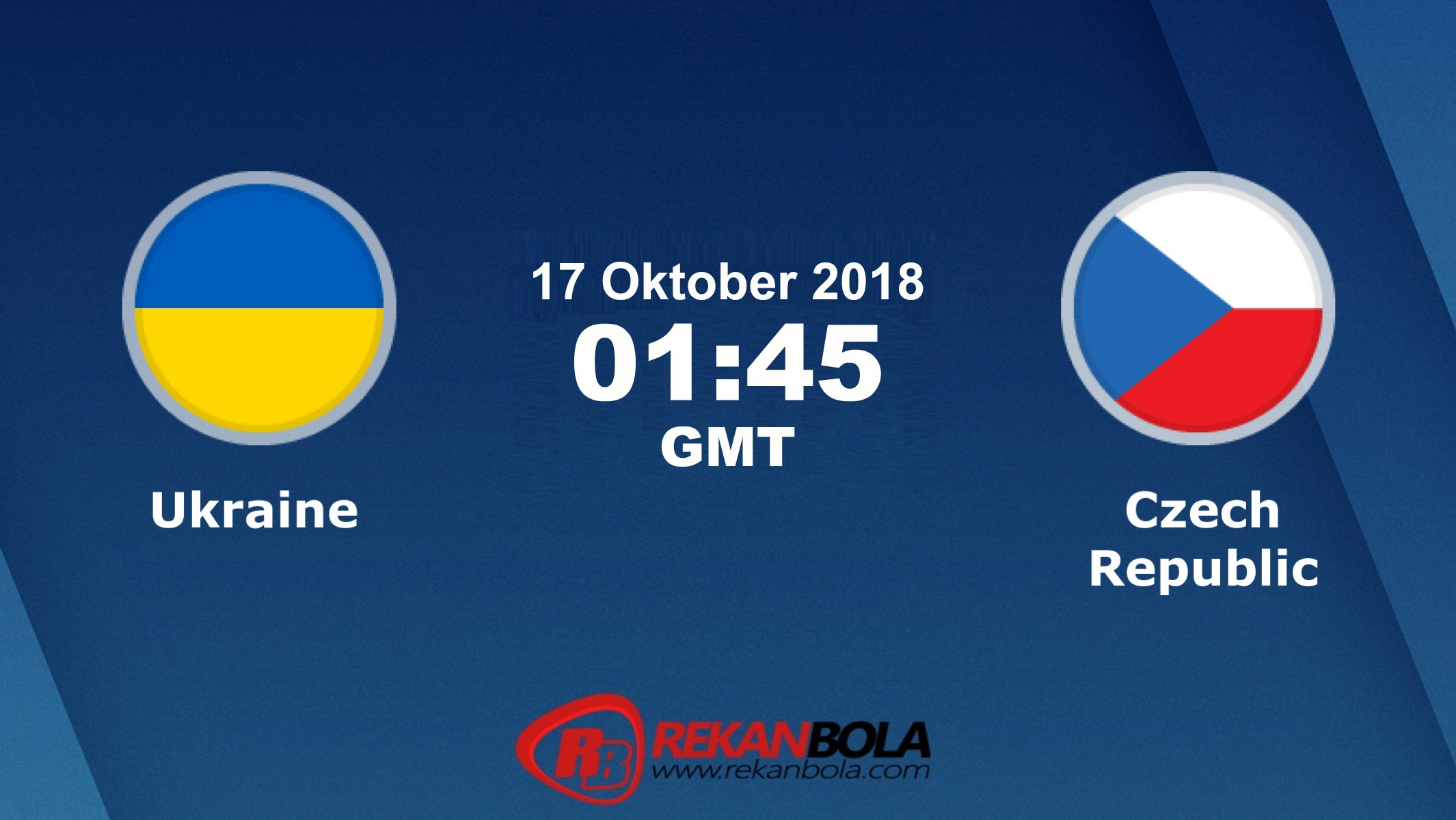 Nonton Siaran Live Streaming Ukraina Vs Czech 17 Oktober 2018