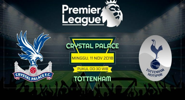 Prediksi Skor Crystal Palace vs Tottenham 11 November 2018